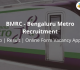 BMRC Recruitment 2018 - Bangalore Metro Jobs | Result | Online Form