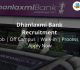 Dhanlaxmi Bank Recruitment 2018-19 Job | Off Campus | Walk-in | Process | Apply Now