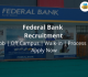 Federal Bank Recruitment 2018-19 Job | Off Campus | Walk-in | Process | Apply Now