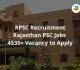 Rajasthan PSC Jobs 4535+ Vacancy to Apply