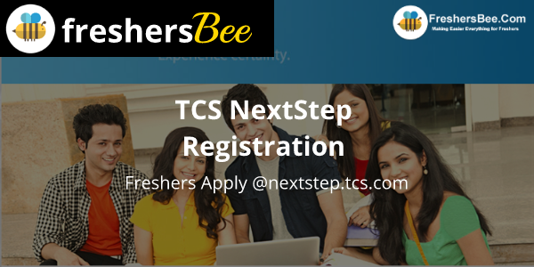 TCS NextStep Registration 2018-19 for Freshers Apply @nextstep.tcs.com
