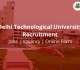 DTU Recruitment 2018 | Jobs | Vacancy in Delhi Technological University