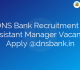 DNS Bank Recruitment – Assistant Manager Vacancy Apply @dnsbank.in