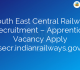 South East Central Railway Recruitment – Apprentice Vacancy Apply @secr.indianrailways.gov.in